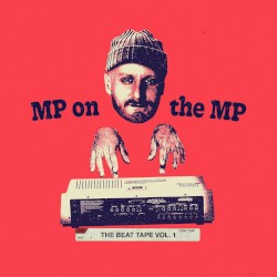 MP on the MP: The Beat Tape Vol. 1 by Marco Polo