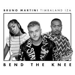 Unknown - Bruno Martini, IZA, Timbaland - Bend The Knee